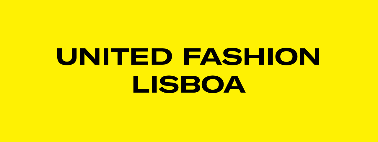 UNITED FASHION LISBOA AWAKE